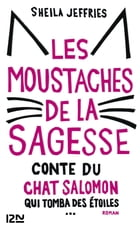 Les moustaches de la sagesse by Sheila JEFFRIES