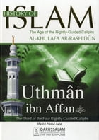 Uthman bin Aff'an (May Allah be pleased with him) by Darussalam Publishers
