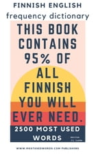 Finnish English Frequency Dictionary: Finnish, #1 by J.L. Laide
