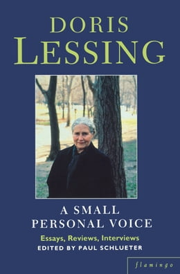 Book A Small Personal Voice by Doris Lessing