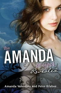 The Amanda Project: Book 2: Revealed