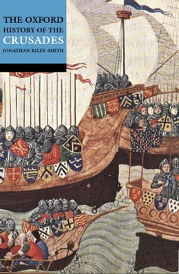 Book A History of the Crusades by Jonathan Riley-Smith