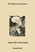 The Return of Tarzan (Annotated) by Edgar Rice Burroughs