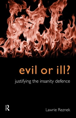Book Evil or Ill? by Reznek, Lawrie