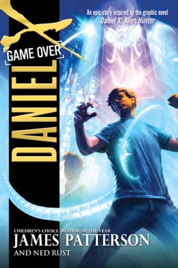 Book Daniel X: Game Over by James Patterson