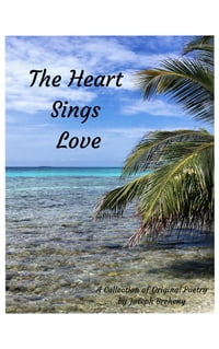 The Heart Sings Love