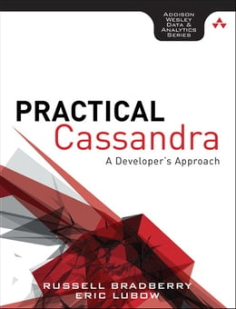 Book Practical Cassandra: A Developer's Approach by Russell Bradberry