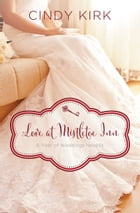 Love at Mistletoe Inn: A December Wedding Story by Cindy Kirk