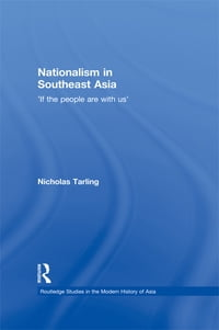 Nationalism in Southeast Asia: If the People Are with Us