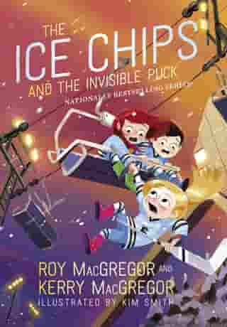 The Ice Chips and the Invisible Puck: Ice Chips Series Book 3