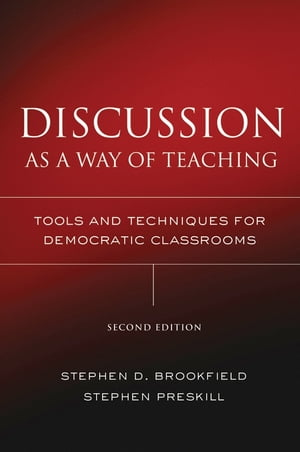 Discussion as a Way of Teaching Tools and Techniques for Democratic Classrooms