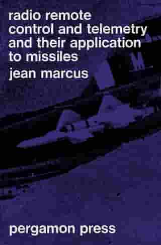 Radio Remote-Control and Telemetry and Their Application to Missiles