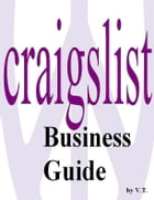 Craigslist Business Guide by V.T.