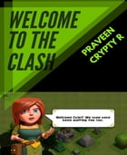 Welcome To The Clash by Praveen Crypty R