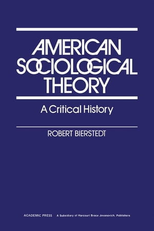 American Sociological Theory: A Critical History