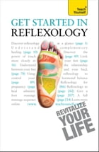 Get Started In Reflexology: Teach Yourself