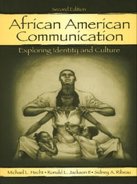 African American Communication: Exploring Identity and Culture