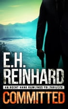 Committed by E.H. Reinhard