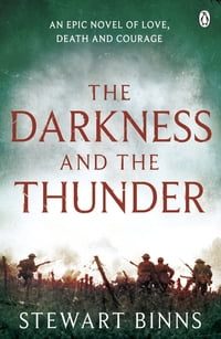 The Darkness and the Thunder: 1915: The Great War Series