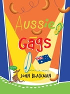 Aussie Gags by John Blackman