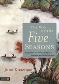 The Way of the Five Seasons 6e384ae4-f6a7-4546-840c-a7af1181c528