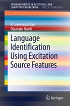 Language Identification Using Excitation Source Features