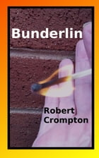 Bunderlin by Robert Crompton