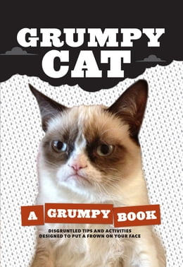 Book Grumpy Cat: A Grumpy Book: A Grumpy Book by Grumpy Cat