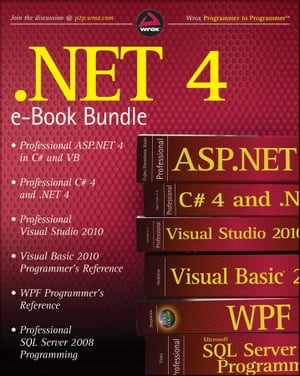 .NET 4 Wrox eBook Bundle Professional ASP.NET 4,  Professional C# 4,  VB 2010 Programmer's Reference,  WPF Programmer's Reference,  Professional Visual St