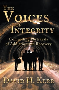 The Voices of Integrity: Compelling Portrayals of Addiction