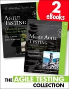 The Agile Testing Collection by Janet Gregory