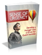 Sense Of Urgency by Anonymous