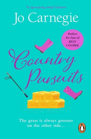 Country Pursuits: : (Churchminster: book 1): a raunchy, rip-roaring and unashamedly romantic romp that you'll absolutely love by Jo Carnegie