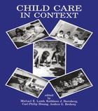 Child Care in Context: Cross-cultural Perspectives by Michael E. Lamb