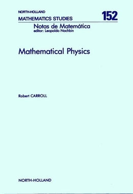 Book Mathematical Physics by Carroll, R.