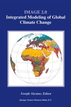 Image 2.0: Integrated Modeling of Global Climate Change by J. Alcamo