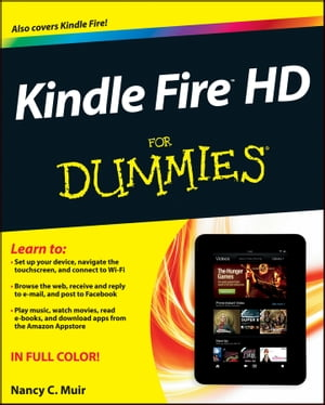 Kindle Fire HD For Dummies de Nancy C. Muir