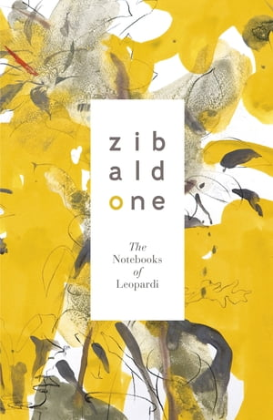 Zibaldone: The Notebooks of Leopardi