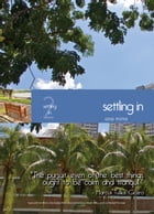 Living in Singapore - Settling In: Fourteenth Edition Reference Guide by Ana Mims