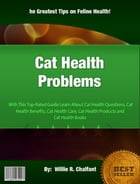 Cat Health Problems by Willie R. Chalfant