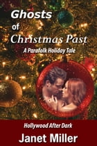 Ghosts Of Christmas Past by Janet Miller