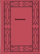Unawares by Frances Mary Peard