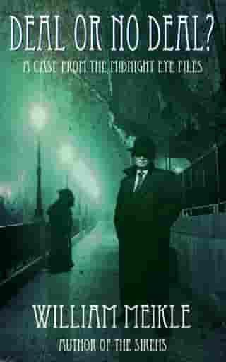 Deal or No Deal?: The Midnight Eye Files, #0
