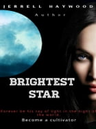 Brightest Star by JERRELL HAYWOOD