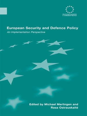 European Security and Defence Policy An Implementation Perspective