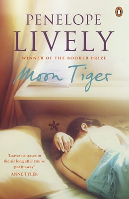 Book Moon Tiger by Penelope Lively