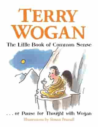 The Little Book of Common Sense: Or Pause for Thought with Wogan
