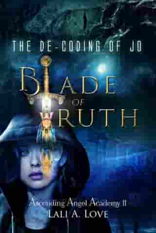 The De-Coding of Jo: Blade of Truth