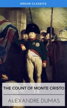 The Count of Monte Cristo (Dream Classics) by Alexandre Dumas