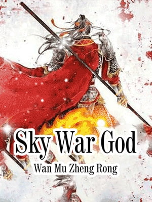 Sky War God: Volume 19